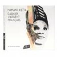 Keita, Mamani: Gagner l'argent français