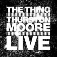 Moore, Thurston: Live