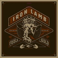 Iron Lamb: Fool's Gold