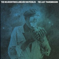 Heliocentrics: The Last Transmission
