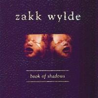 Wylde, Zakk: Book of shadows
