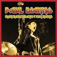 Di'Anno, Paul: Iron Maiden Days & Evil Nights