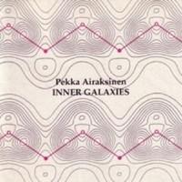 Airaksinen, Pekka: Inner Galaxies