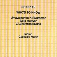 Shankar: Who's to know