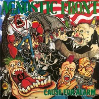 Agnostic Front: Cause for Alarm