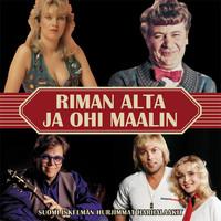 V/A: Riman alta ja ohi maalin - Suomi-iskelmän hurjimmat harhalaakit