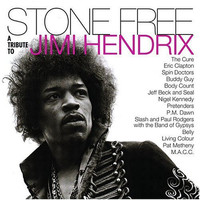 Hendrix, Jimi: Stone free -tribute to Jimi Hendrix