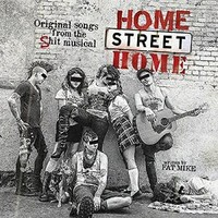 NOFX: Home Street Home: Original Songs from Shit Musical