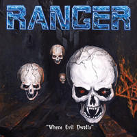 Ranger: Where Evil Dwells