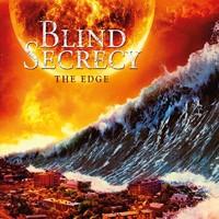 Blind Secrecy: The edge