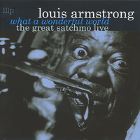 Armstrong, Louis: Great Satchmo/Live what a wonderful world