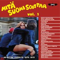 V/A: Mitä Suomi soittaa vol. 1 - 50 hittiä vuosilta 1974-1975
