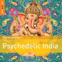 V/A: The rough guide to psychedelic India