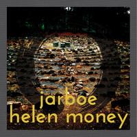 Jarboe: Jarboe & Helen Money