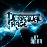 Perpetual Rage: New Kingdom