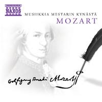 Mozart, Wolfgang Amadeus: Musiikkia mestarin kynästä