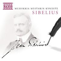 Sibelius, Jean: Musiikkia mestarin kynästä