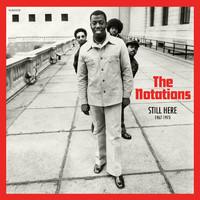 Notations: Still here: 1967-1973