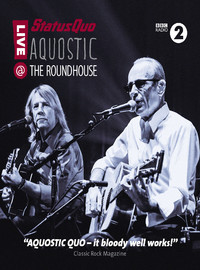 Status Quo: Aquostic! Live At The Roundhouse