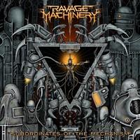 Ravage Machinery: Subordinates of the Mechanism