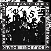 Bourbonese Qualk: Bourbonese Qualk 1983-1987