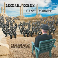 Cohen, Leonard : Can't Forget – A Souvenier Of The Grand Tour