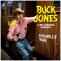 Jones, Buck: Rockabilly Train