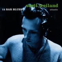 Weiland, Scott: 12 Bar Blues