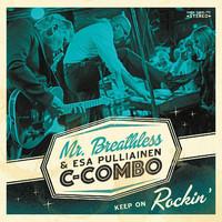 Mr. Breathless: Keep on Rockin'
