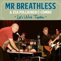 Mr. Breathless: Let's Work Together