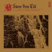 Von Till, Steve: A Life Unto Itself