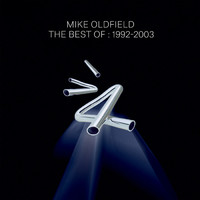 Oldfield, Mike: The Best Of Mike Oldfield