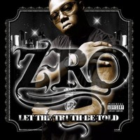 Z-Ro: Let the Truth Be Told