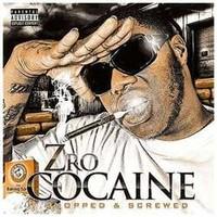 Z-Ro: Cocaine (Chopped & Screwed)