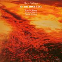 Friedman, David: Of The Wind's Eye