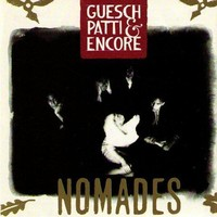 Guesch Patti & Encore: Nomades