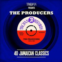 V/A: Trojan presents: The Producers - 40 Jamaican Classics