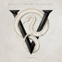 Bullet For My Valentine : Venom