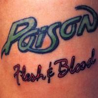 Poison : Flesh & Blood