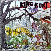 King Kurt : Ooh Wallah Wallah
