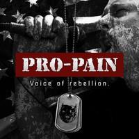 Pro-Pain: Voice of rebellion