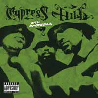Cypress Hill: Live in Amsterdam
