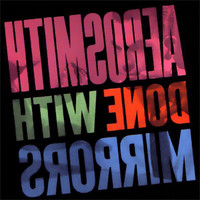 Aerosmith : Done With Mirrors