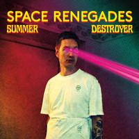 Space Renegades: Summer Destroyer