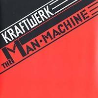 Kraftwerk: Man machine