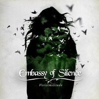 Embassy Of Silence: Verisimilitude