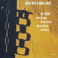 Galper, Hal: Speak with a single voice