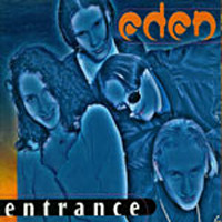 Eden: Entrance(radio edit)/ entrance(ufo-mix) / entrance( world version