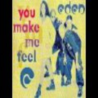 Eden: You make me feel / lonely rider