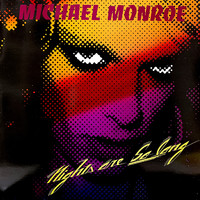 Monroe, Michael : Nights Are So Long